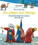 Cover-Bild zu Berbig, Renus: Die eiligen drei Könige