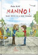 Cover-Bild zu Kuhl, Anke: Manno!