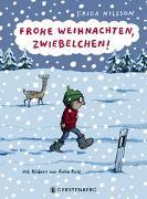 Cover-Bild zu Nilsson, Frida: Frohe Weihnachten, Zwiebelchen!