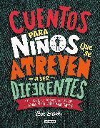 Cover-Bild zu Brooks, Ben: Cuentos para niños que se atreven a ser diferentes / Stories for Boys Who Dare to Be Different