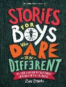 Cover-Bild zu Brooks, Ben: Stories for Boys Who Dare to Be Different: True Tales of Amazing Boys Who Changed the World Without Killing Dragons
