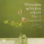 Cover-Bild zu Gerrard, Nicci: Woorden schieten tekort (Audio Download)