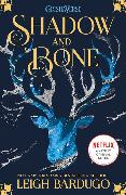 Cover-Bild zu Bardugo, Leigh: Shadow and Bone: Now a Netflix Original Series