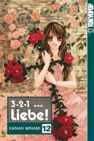 Cover-Bild zu 3, 2, 1 ... Liebe! 12 von Minami, Kanan