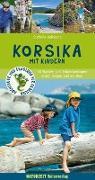 Cover-Bild zu Holtkamp, Stefanie: Korsika mit Kindern