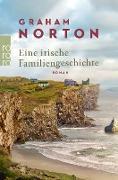 Cover-Bild zu Norton, Graham: Eine irische Familiengeschichte (eBook)