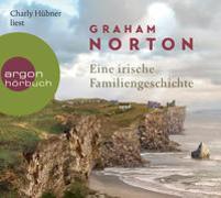 Cover-Bild zu Norton, Graham: Eine irische Familiengeschichte
