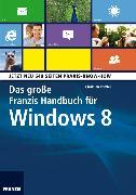 Cover-Bild zu Immler, Christian: Das Große Franzis Handbuch für Windows 8 (eBook)