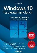 Cover-Bild zu Immler, Christian: Windows 10 Reparaturhandbuch (eBook)
