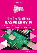 Cover-Bild zu Immler, Christian: Erste Schritte mit dem Raspberry Pi (eBook)