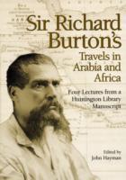 Cover-Bild zu Burton, Sir Richard Francis: Sir Richard Burton's Travels in Arabia and Africa