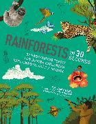 Cover-Bild zu Green, Jen: Rainforests in 30 Seconds