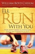 Cover-Bild zu I'll Run With You (eBook) von Chisum, William Boyd