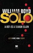 Cover-Bild zu Solo - Az új James Bond-regény (eBook) von Boyd, William