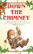 Cover-Bild zu Down the Chimney: 100+ Most Treasured Christmas Novels & Stories in One Volume (Illustrated) (eBook) von MacDonald, George