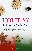Cover-Bild zu HOLIDAY Ultimate Collection: 400+ Christmas Novels, Stories, Poems, Carols & Legends (Illustrated Edition) (eBook) von Lagerlöf, Selma