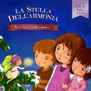 Cover-Bild zu La Stella dell'Armonia (Le Stelle del Natale, #2) (eBook) von Reed, Marili