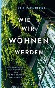 Cover-Bild zu Englert, Klaus: Wie wir wohnen werden