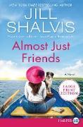 Cover-Bild zu Shalvis, Jill: Almost Just Friends
