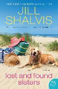 Cover-Bild zu Shalvis, Jill: Lost and Found Sisters