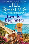 Cover-Bild zu Shalvis, Jill: Love for Beginners