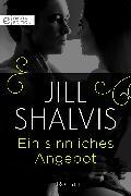 Cover-Bild zu Shalvis, Jill: Ein sinnliches Angebot (eBook)