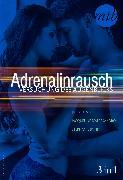 Cover-Bild zu Bond, Stephanie: Adrenalinrausch - Versuchung des Augenblicks (3in1) (eBook)