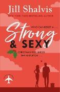 Cover-Bild zu Shalvis, Jill: Strong and Sexy (eBook)