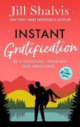 Cover-Bild zu Shalvis, Jill: Instant Gratification (eBook)