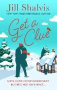 Cover-Bild zu Shalvis, Jill: Get A Clue (eBook)