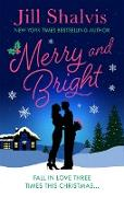 Cover-Bild zu Shalvis, Jill: Merry and Bright (eBook)