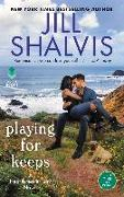 Cover-Bild zu Shalvis, Jill: Playing for Keeps (eBook)