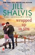 Cover-Bild zu Shalvis, Jill: Wrapped Up in You (eBook)