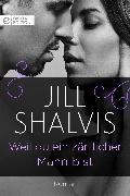 Cover-Bild zu Shalvis, Jill: Weil du ein zärtlicher Mann bist (eBook)
