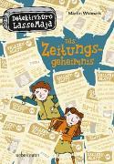 Cover-Bild zu Detektivbüro LasseMaja - Das Zeitungsgeheimnis von Widmark, Martin