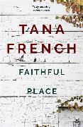 Cover-Bild zu French, Tana: Faithful Place