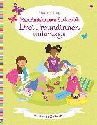Cover-Bild zu Bowman, Lucy: Mein Anziehpuppen-Stickerbuch: Drei Freundinnen unterwegs