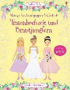 Cover-Bild zu Watt, Fiona: Mein großes Anziehpuppen-Stickerbuch: Traumhochzeit und Brautjungfern