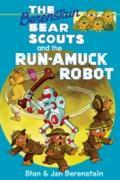 Cover-Bild zu Berenstain, Stan: Berenstain Bears Chapter Book: The Run-Amuck Robot (eBook)