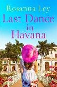Cover-Bild zu Last Dance in Havana von Ley, Rosanna