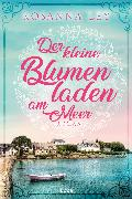Cover-Bild zu Der kleine Blumenladen am Meer (eBook) von Ley, Rosanna