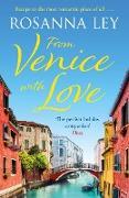 Cover-Bild zu From Venice with Love (eBook) von Ley, Rosanna