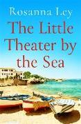 Cover-Bild zu The Little Theater by the Sea von Ley, Rosanna