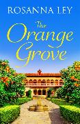 Cover-Bild zu The Orange Grove von Ley, Rosanna