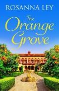 Cover-Bild zu The Orange Grove (eBook) von Ley, Rosanna