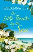 Cover-Bild zu The Little Theatre by the Sea von Ley, Rosanna