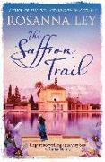 Cover-Bild zu The Saffron Trail (eBook) von Ley, Rosanna