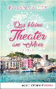 Cover-Bild zu Das kleine Theater am Meer (eBook) von Ley, Rosanna