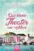 Cover-Bild zu Das kleine Theater am Meer von Ley, Rosanna