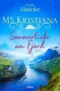 Cover-Bild zu MS Kristiana - Sommerliebe am Fjord von Jänicke, Greta